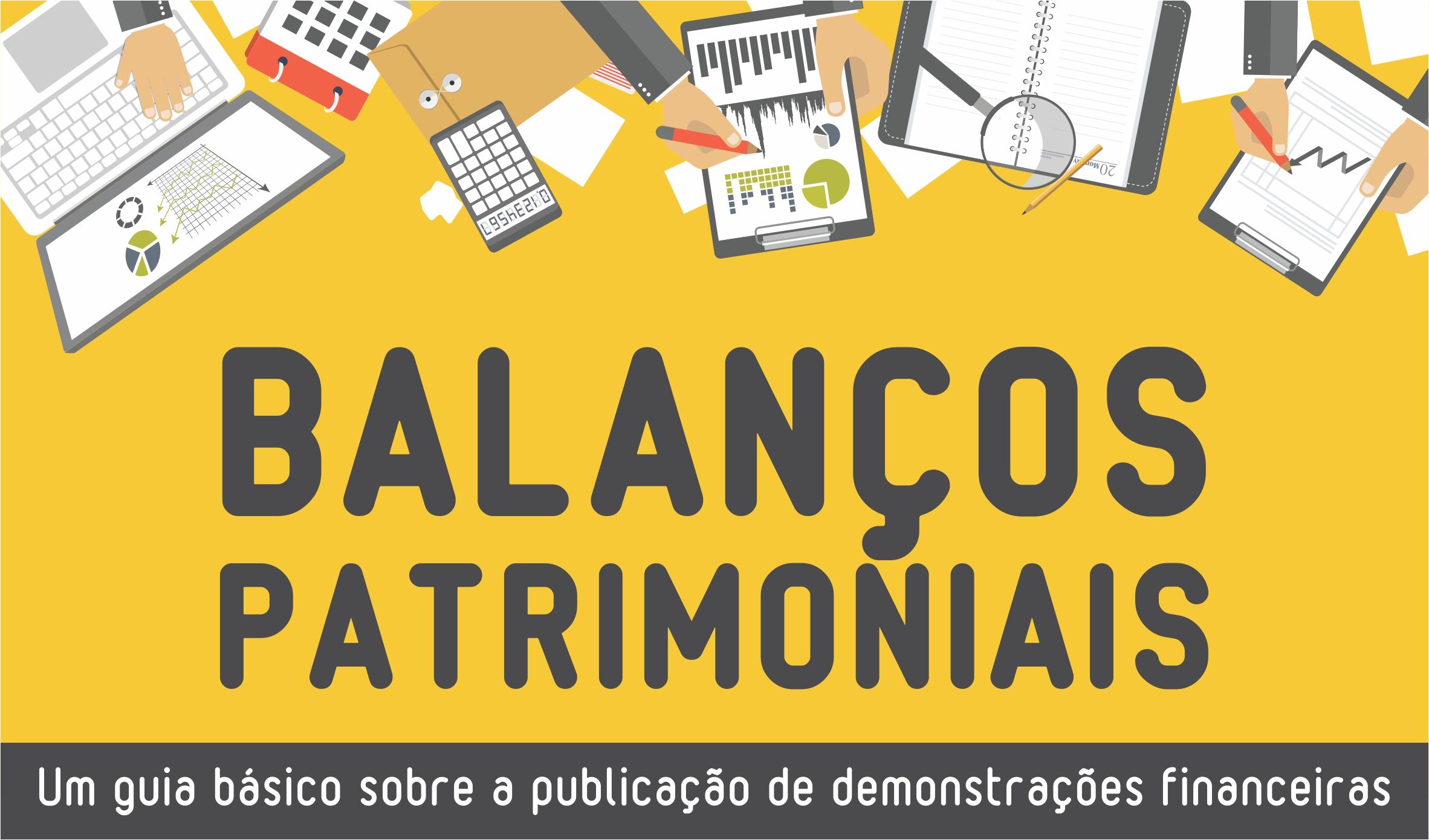 Guia básico sobre publicação de Balanços Patrimoniais